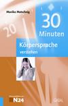 30 Minuten Körpersprache zu verstehen