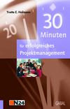 30 Minuten für erfolgreiches Projektmanagement