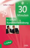 Vergrößerte Darstellung Cover: 30 Minuten für mehr Kundenorientierung. Externe Website (neues Fenster)