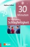 Vergrößerte Darstellung Cover: 30 Minuten für intelligente Schlagfertigkeit. Externe Website (neues Fenster)