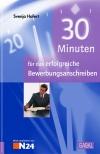 30 Minuten für das erfolgreiche Bewerbungsanschreiben