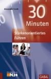 30 Minuten stärkenorientiertes Führen