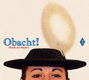 Obacht! - Musik aus Bayern 1