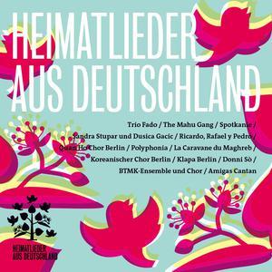 Heimatlieder aus Deutschland - Der Sound der Migration