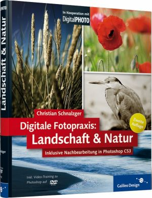 Digitale Fotopraxis - Landschaft & Natur