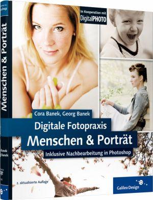 Digitale Fotopraxis - Menschen & Porträt