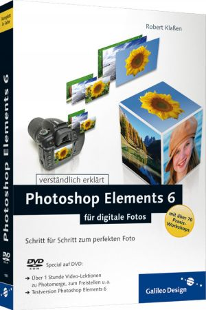 Photoshop Elements 6 für digitale Fotos