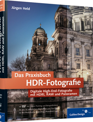 Das Praxisbuch der HDR-Fotografie