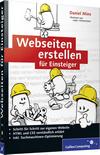 Vergrößerte Darstellung Cover: Webseiten erstellen für Einsteiger. Externe Website (neues Fenster)