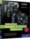 Das Kamerahandbuch Panasonic LUMIX Superzoom