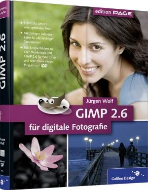 GIMP 2.6 für digitale Fotografie