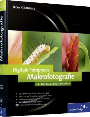 Digitale Fotopraxis - Makrofotografie