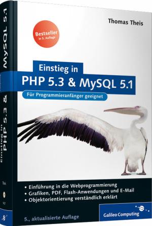 Einstieg in PHP 5.3 und MySQL 5.1