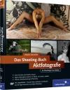 Vergrößerte Darstellung Cover: Das Shooting-Buch Aktfotografie. Externe Website (neues Fenster)