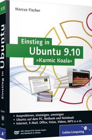 """Einstieg in Ubuntu 9.10 """"Karmic Koala"""""""