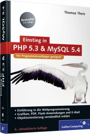 Einstieg in PHP 5.3 und MySQL 5.4