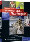 Die Fotoschule in Bildern - Naturfotografie