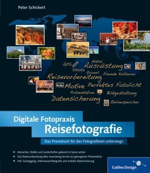 Digitale Fotopraxis - Reisefotografie