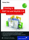 Einstieg in PHP 5.6 und MySQL 5.6