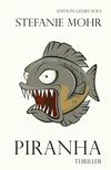 Vergrößerte Darstellung Cover: Piranha. Externe Website (neues Fenster)