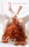 Lucy im Himmel
