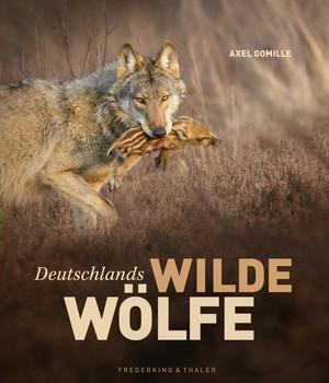 Deutschlands wilde Wölfe