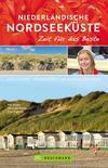 Reiseführer Niederländische Nordseeküste - Zeit für das Beste