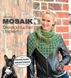 Vergrößerte Darstellung Cover: CraSy Mosaik - Dreieckstücher stricken. Externe Website (neues Fenster)