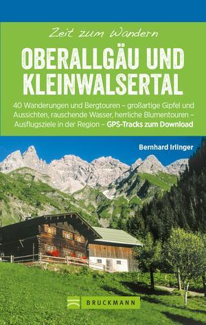 Bruckmann Wanderführer: Zeit zum Wandern Oberallgäu und Kleinwalsertal