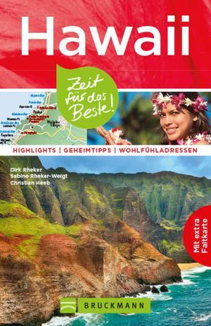 Reiseführer Hawaii: Zeit für das Beste.