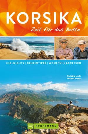 Bruckmann Reiseführer Korsika: Zeit für das Beste