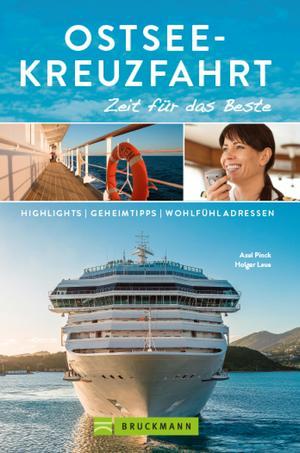 Bruckmann Reiseführer Ostsee-Kreuzfahrt: Zeit für das Beste