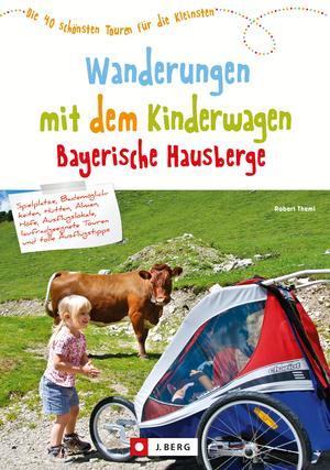 Wandern mit Kinderwagen Bayerische Hausberge