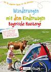 Vergrößerte Darstellung Cover: Wandern mit Kinderwagen Bayerische Hausberge. Externe Website (neues Fenster)