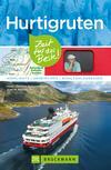 Bruckmann Reiseführer Hurtigruten: Zeit für das Beste