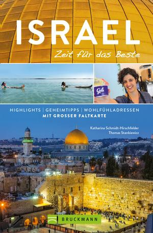 Bruckmann Reiseführer Israel: Zeit für das Beste