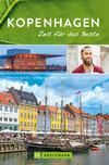 Bruckmann Reiseführer Kopenhagen: Zeit für das Beste