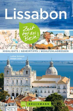 Bruckmann Reiseführer Lissabon: Zeit für das Beste