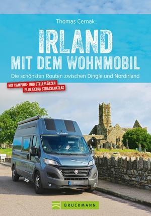 Irland mit dem Wohnmobil: Die schönsten Routen zwischen Dingle und Nordirland. Neu 2019