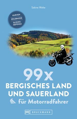 99 x Sauerland und Bergisches Land für Motorradfahrer