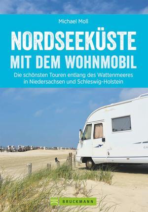 Nordseeküste mit dem Wohnmobil: Die schönsten Routen entlang des Weltnaturerbes Wattenmeer
