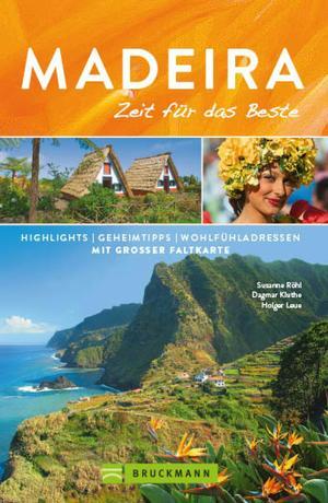 Bruckmann Reiseführer Madeira: Zeit für das Beste. NEU 2019