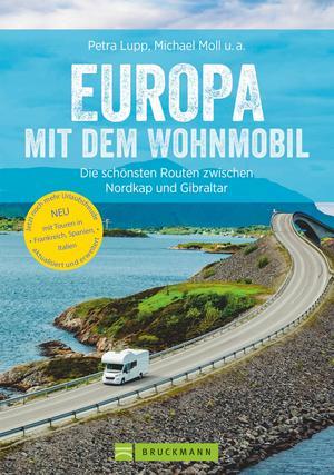 Europa mit dem Wohnmobil: Die schönsten Routen zwischen Nordkap und Gibraltar. Neu 2019