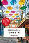 Vergrößerte Darstellung Cover: Bruckmann: 500 Hidden Secrets Dublin. NEU 2019. Externe Website (neues Fenster)
