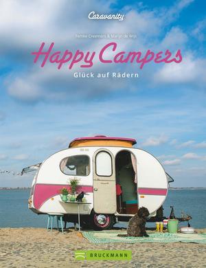 Happy Campers. Glück auf vier Rädern