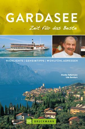 Bruckmann Reiseführer Gardasee: Zeit für das Beste. NEU 2019