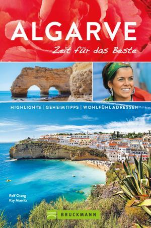 Bruckmann Reiseführer Algarve: Zeit für das Beste.