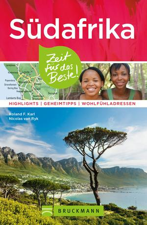 Bruckmann Reiseführer Südafrika: Zeit für das Beste