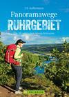 Vergrößerte Darstellung Cover: Panoramawege Ruhrgebiet. Externe Website (neues Fenster)