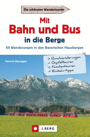 Wanderführer mit Anreise per Bahn oder Bus